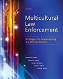 img - for Multicultural Law Enforcement: Strategies for Peacekeeping in a Diverse Society (6th Edition) 6th edition by Shusta M.P.A., Robert M., Levine M.A., Deena R., Wong Ph.D., (2014) Paperback book / textbook / text book