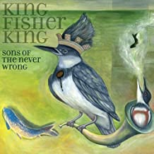 King Fisher King by Sons Of The Never Wrong (2012-11-20)