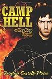 Camp Hell: A Psycop Novel