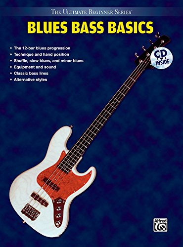 Ultimate Beginner Blues Bass Basics: Steps One & Two, Book & CD (The Ultimate Beginner Series)