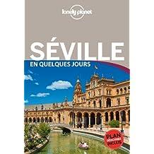 Seville en quelques jours -1e ed.