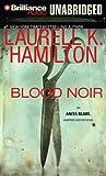 Kyпить Blood Noir (Anita Blake, Vampire Hunter, Book 16) на Amazon.com