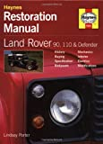 Land Rover Defender Restoration Manual (Restoration Manuals)