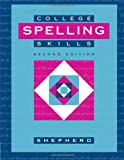 College Spelling Skills, Shepherd, James F., 0395753899