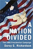 A Nation Divided, Darcy G. Richardson, 0595236995