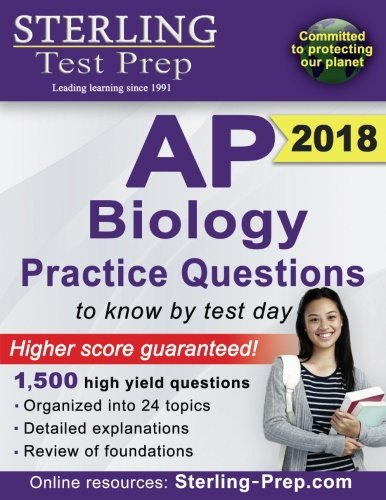 Sterling Test Prep AP Biology Practice Questions: High Yield AP Biology Questions