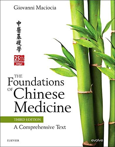 The Foundations of Chinese Medicine: A Comprehensive Text, 3rd Edition