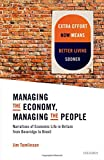 img - for Managing the Economy, Managing the People: Narratives of Economic Life in Britain from Beveridge to Brexit book / textbook / text book