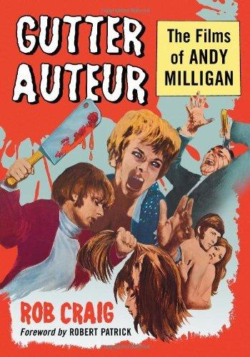 Gutter Auteur: The Films of Andy Milligan