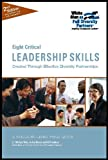 Eight Critical Leadership Skills : Created Through Effective Diversity Partnerships, Morris, Jo Ann and Proudman, Bill, 0615794416