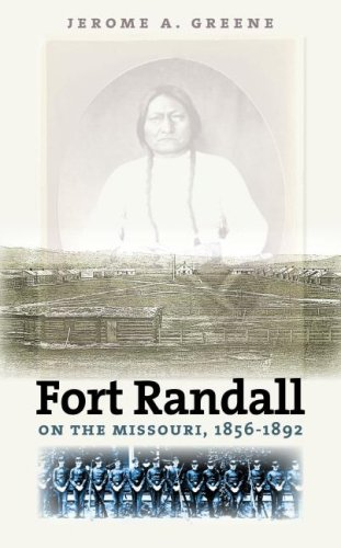 Fort Randall on the Missouri, 1856-1892 pdf