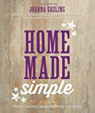 img - for Home Made Simple: Stylish, Practical Makes for Living and Giving book / textbook / text book