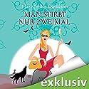 Man stirbt nur zweimal (Betsy Taylor 8) Audiobook by Mary Janice Davidson Narrated by Nana Spier