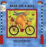 img - for Bear on a Bike (Bear (Stella Blackstone)) by Stella Blackstone (2007-09-30) book / textbook / text book