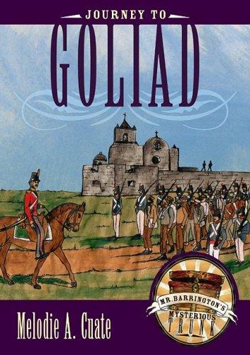 Journey to Goliad (Mr. Barrington's Mysterious Trunk) pdf