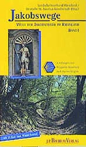 Jakobswege, Bd.1, In 8 Etappen von Wuppertal-Beyenburg nach Aachen/Belgien