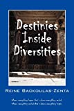 Destinies Inside Diversities, Reine Backoulas-Zenta, 1478717432