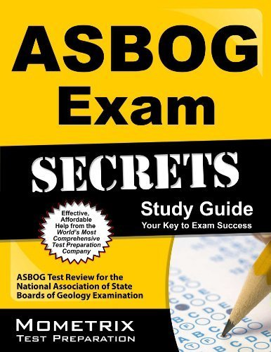 ASBOG Exam Secrets Study Guide: ASBOG Test Review for the National Association of State Boards of Geology Examination Pap/Psc St edition by ASBOG Exam Secrets Test Prep Team (2013) Paperback