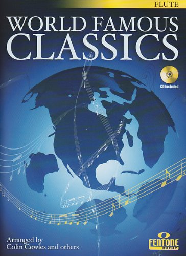 World Famous Classics - Flute - with CD pdf