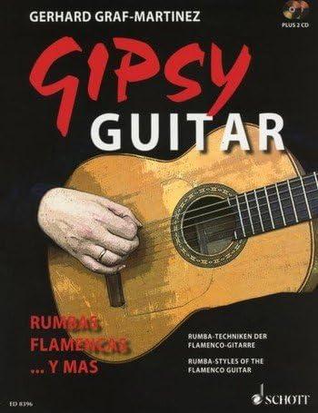 Gipsy Guitar : Techniques de la guitare flamenco Rumba + 2 CD ...