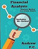 Financial Analysis: Analyze Financial Ratios For Every Stock