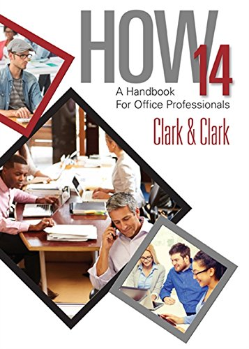 HOW 14: A Handbook for Office Professionals, Spiral bound Version - Reference Letter Office
