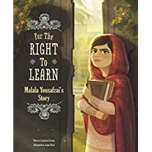 For the Right to Learn (Encounter: Narrative Nonfiction Picture Books)