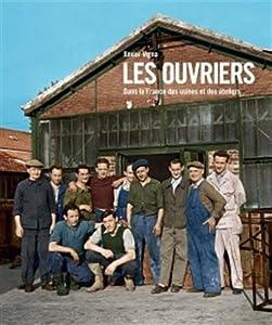 """Afficher """"Les ouvriers"""""""