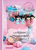 Les bijoux de Missbonbon en pâte polymère (Loisirs créatifs divers) (French Edition)