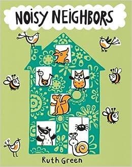 Noisy neighbors ruth green 9781854379948 amazon books altavistaventures Image collections