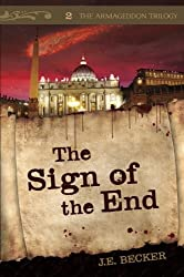 The Sign of the End (The Armageddon Trilogy)
