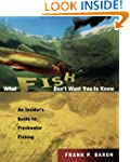 What Fish Don't Want You to Know: The...