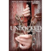 """Unlocked: Ten """"Key"""" Tales"""