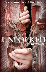 Unlocked: Ten Key Tales