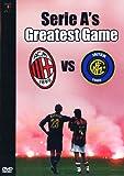 Serie A's Greatest Game 0 A C Milan Vs Inter Milan [DVD]