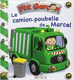 Le Camion Poubelle De Marcel Amazon Co Uk Alexis Nesme