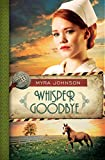 Whisper Goodbye (Till We Meet Again Book 2)