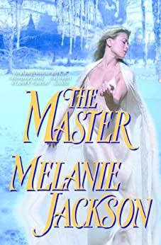 The Master: A Faerie Romance (Wildside Series Book 5) by [Jackson, Melanie]