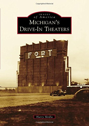 Michigan's Drive-In Theaters (Images of America) (Drive Through America compare prices)