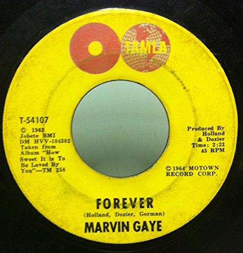(Marvin Gaye How Sweet It Is To Be Loved By You / Forever 45 rpm single )