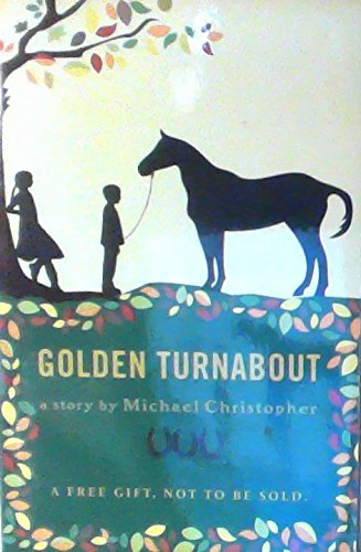 Download Golden Turnabout By Michael Christopher (2011 Paperback) First Printing pdf