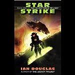 Star Strike: The Inheritance Trilogy, Book 1 | Ian Douglas