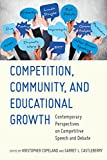 img - for Competition, Community, and Educational Growth: Contemporary Perspectives on Competitive Speech and Debate book / textbook / text book