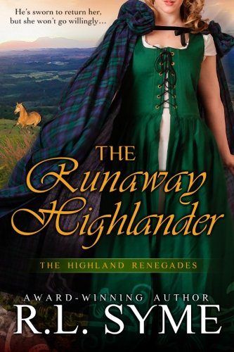 The Runaway Highlander (The Highland Renegades)
