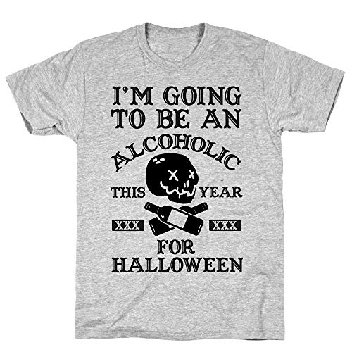 LookHUMAN I'm Going to Be an Alcoholic This Year for Halloween 2X Athletic Gray Men's Cotton Tee ()