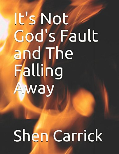 It's Not God's Fault and The Falling Away (Back To Basics)