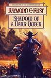"""""""Shadow of a Dark Queen - Book I of The Serpentwar Saga"""" av Raymond E. Feist"""