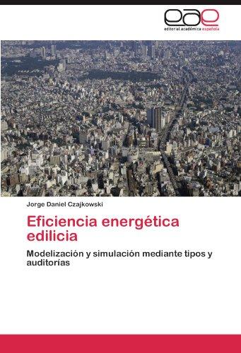 Descargar Libro Eficiencia Energetica Edilicia Jorge Daniel Czajkowski