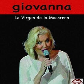 virgen de la macarena giovanna from the album la virgen de la macarena
