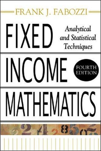 Download Fixed Income Mathematics, 4E: Analytical & Statistical Techniques pdf epub